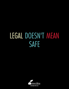 Image result for Legal doesn't mean safe